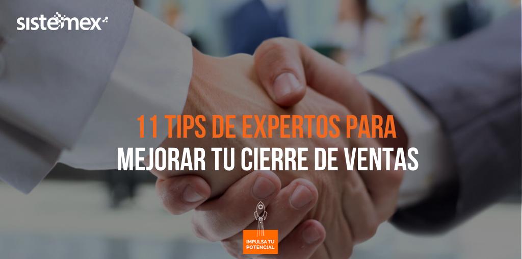 10 tips de los expertos para mejorar tu cierre de ventas